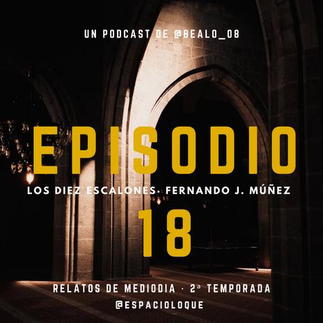 #podcast: Los 10 escalones