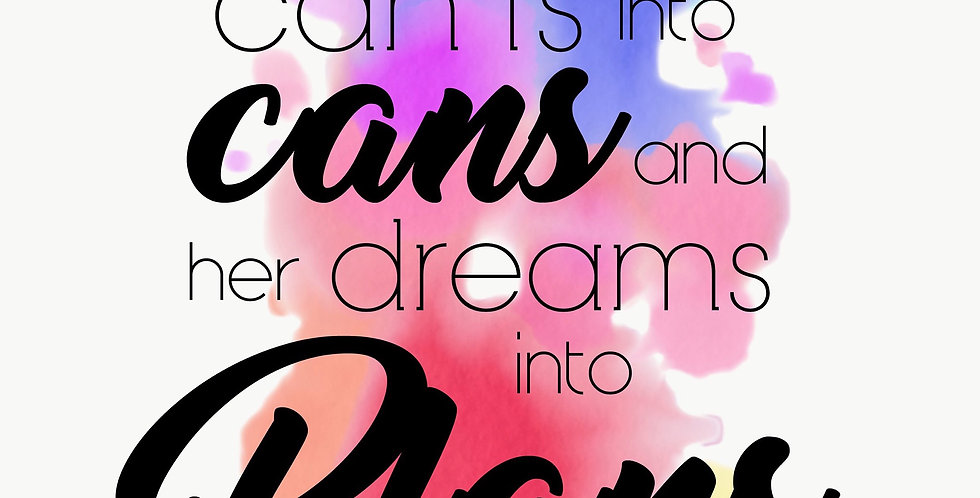 Can'ts, Cans, Dreams Plans - A4 Print