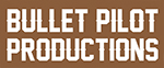 Bullet Pilot Productions