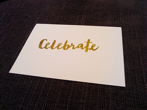 'Celebrate!  And Have A Good Time'