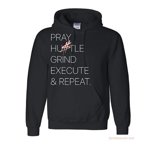 Pray, Hu$tle, & Repeat Hoodie