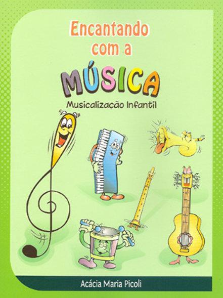 Encantando c/ a Música Musical. Infantil - Aluno