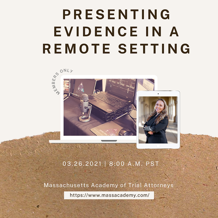 Presenting Evidence in a Remote Setting