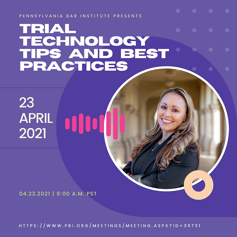 Trial Technology: Tips & Best Practices
