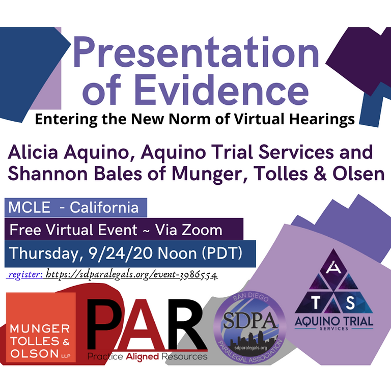 Presentation of Evidence: Entering the New Norm of Virtual Hearings