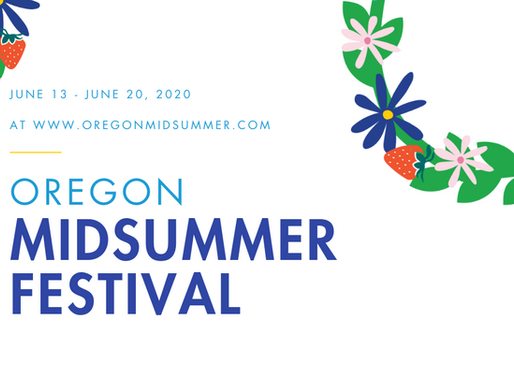 Oregon Midsummer (Virtual) Festival 2020 Begins on Saturday!