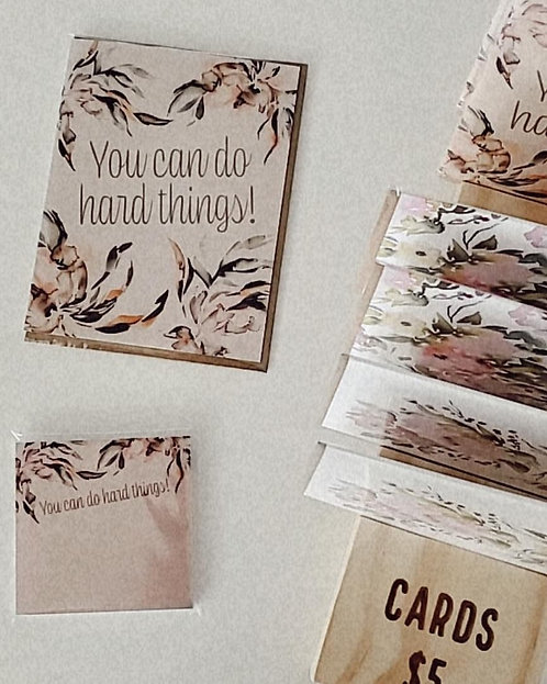 You Can Do Hard Things - Card
