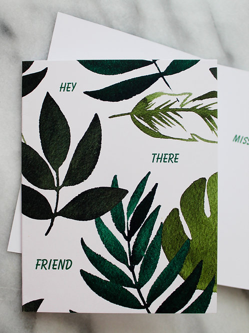 Hey There Friend - Card