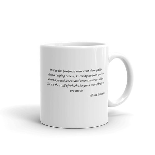 Hail to the [wo]man glossy mug