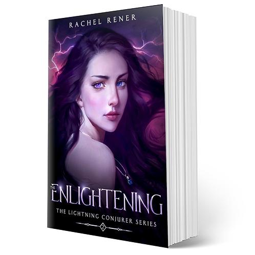 Signed copy of The Enlightening (The Lightning Conjurer #2)