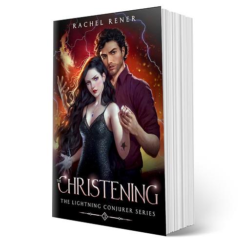 Signed copy of The Christening (The Lightning Conjurer #3)