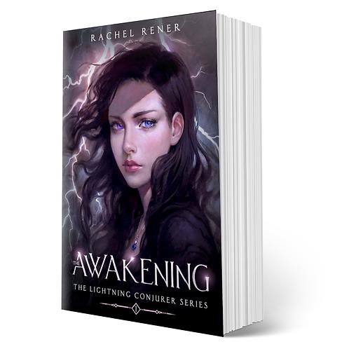 Signed copy of The Awakening (The Lightning Conjurer #1)