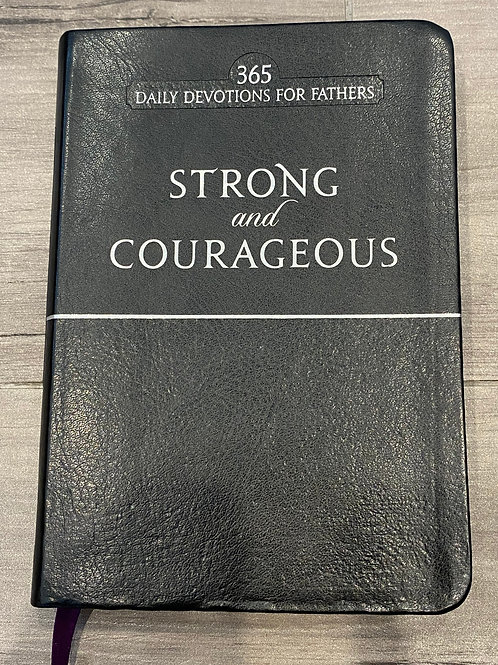 Strong and Courageous Daily Devotional for Fathers