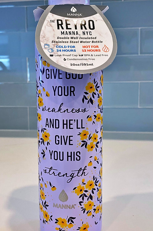 Give God Your Weakness Water Bottle