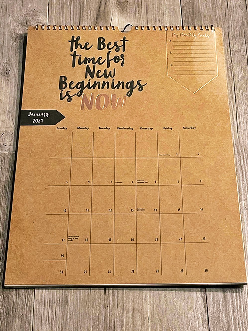 The Best Time...Hanging Calendar
