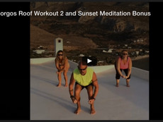 Amorgos Roof Workout 2 and Sunset Meditation Bonus