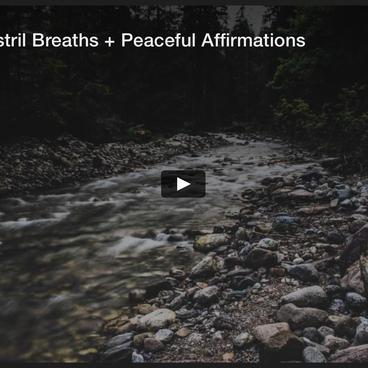 Alternate Nostril Breaths + Peaceful Affirmations Meditation