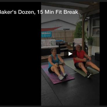 Dirty Baker's Dozen, 15 Min Fit Break