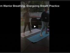 So Hum Warrior Breathing, Energizing Breath Practice
