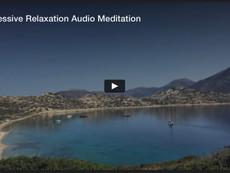 Progressive Relaxation Audio Meditation