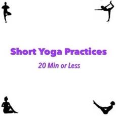 Short Yoga Practices