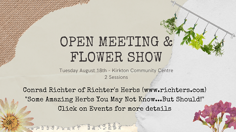 Open Meeting and Flower ShowTues. Aug 18