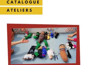 Notre catalogue d'ateliers !