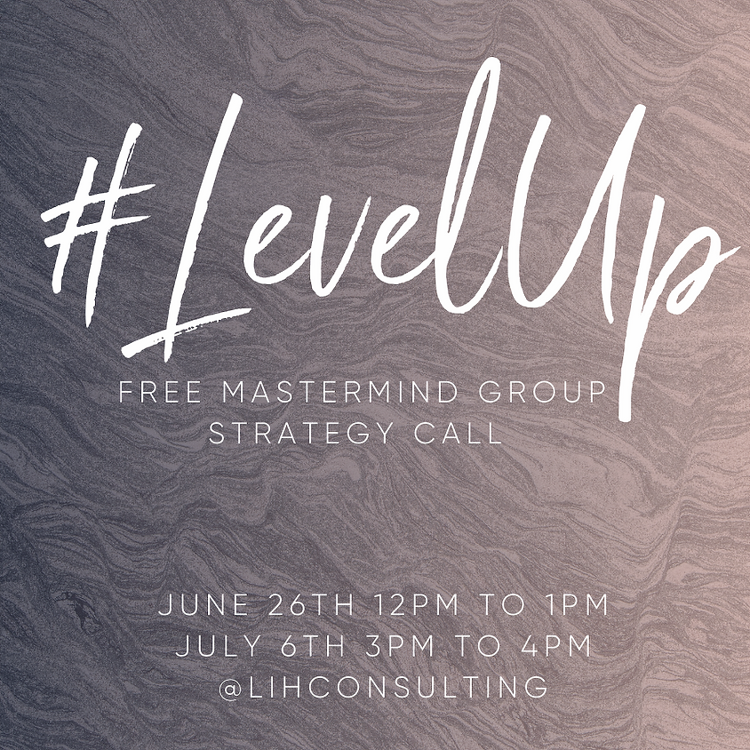 #LevelUp Mastermind Group Strategy Call (1)