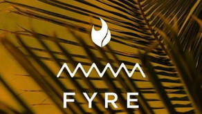 Lessons Learned: Playing with Fyre...
