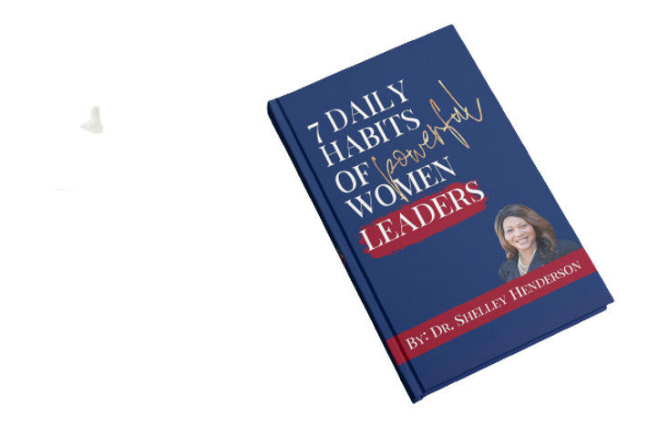 7 Daily Habits for Powerful Women Leaders