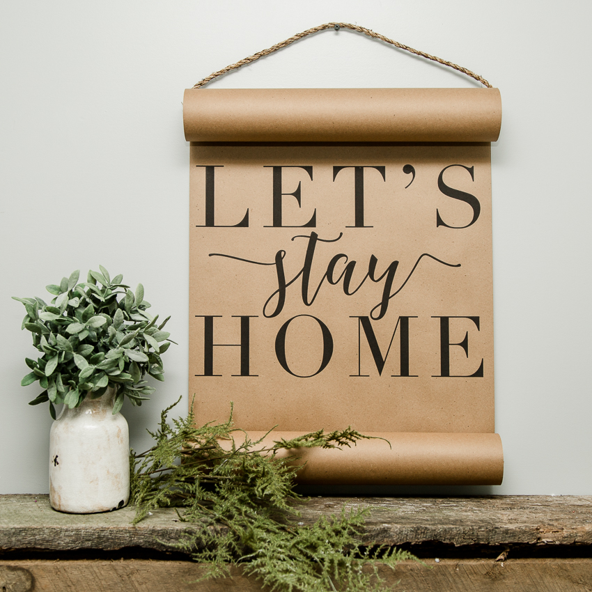 Let's Stay Home Mini Scroll