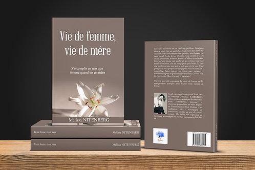 Livre : Vie de femme, vie de mère
