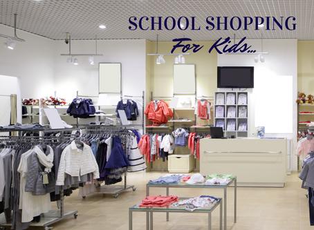 School Shopping for kids - What do you do!
