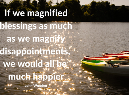 Are you a Disappointment Magnifier or a Blessing Magnifier?