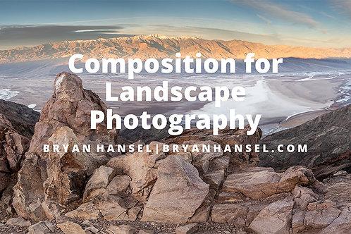 Bryan Hansel Composition for Landscape Photography