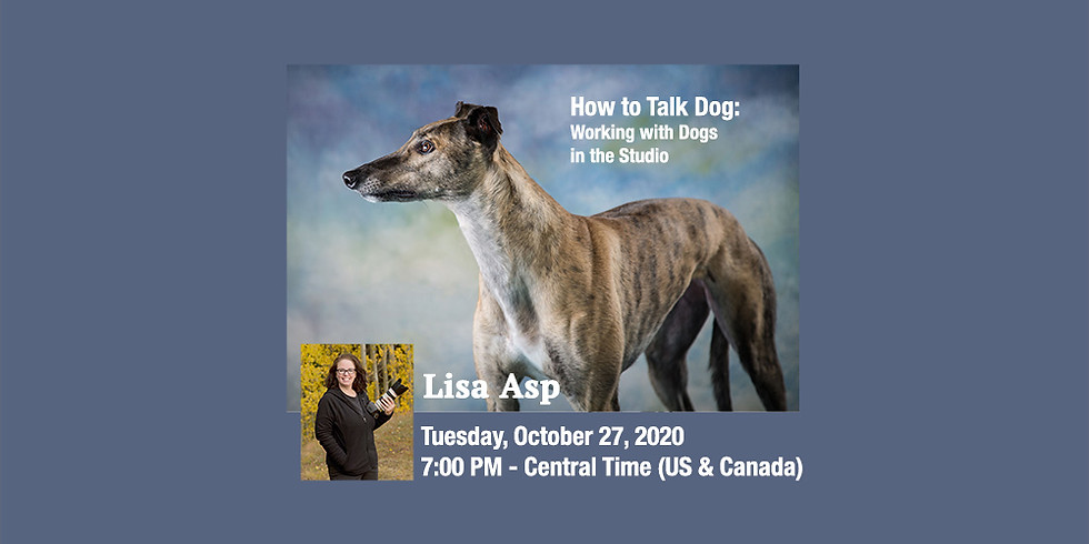 Lisa Asp - How to Talk Dog: Working with Dogs in the Studio