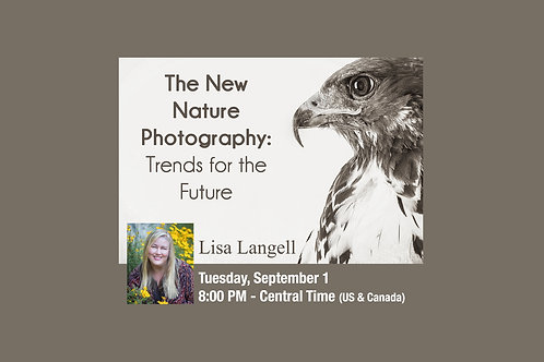 Lisa Langell - The New Nature Photography