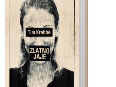 """KRITIKA: VANJA KULAŠ o romanu """"Zlatno jaje"""" Tima Krabbéa"""