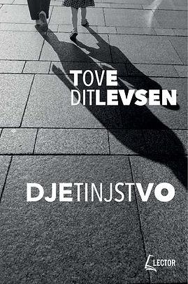 Tove Ditlevsen DJETINJSTVO naslovnicag