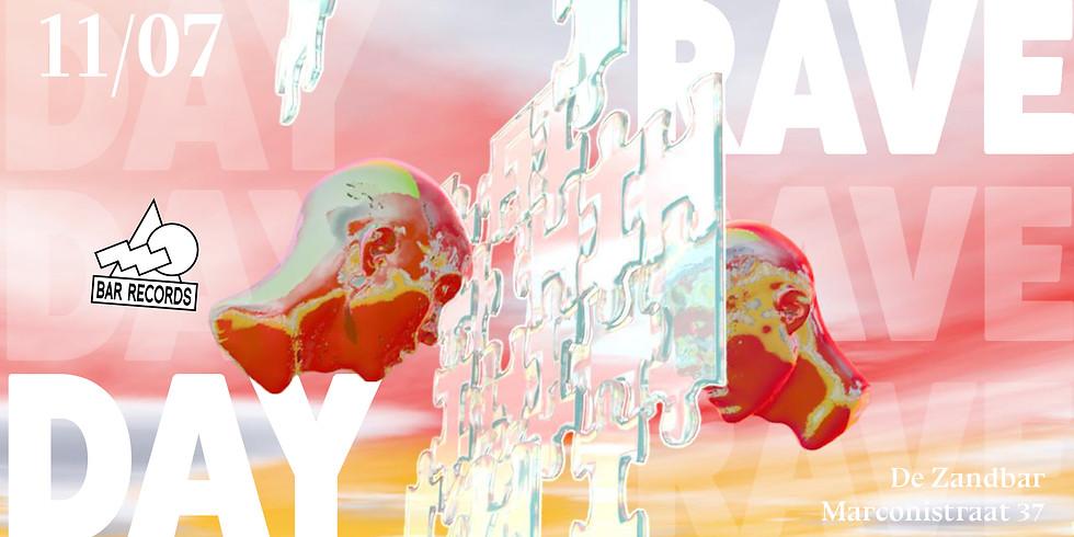 Day Rave // BAR Records // De Zandbar
