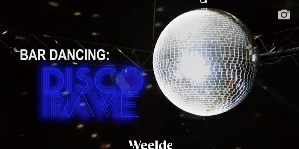 Bar Dancing // DISCO RAVE
