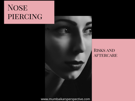 Nose Piercing- Risks and Aftercare