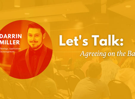 Let's Talk: Agreeing on the Basics