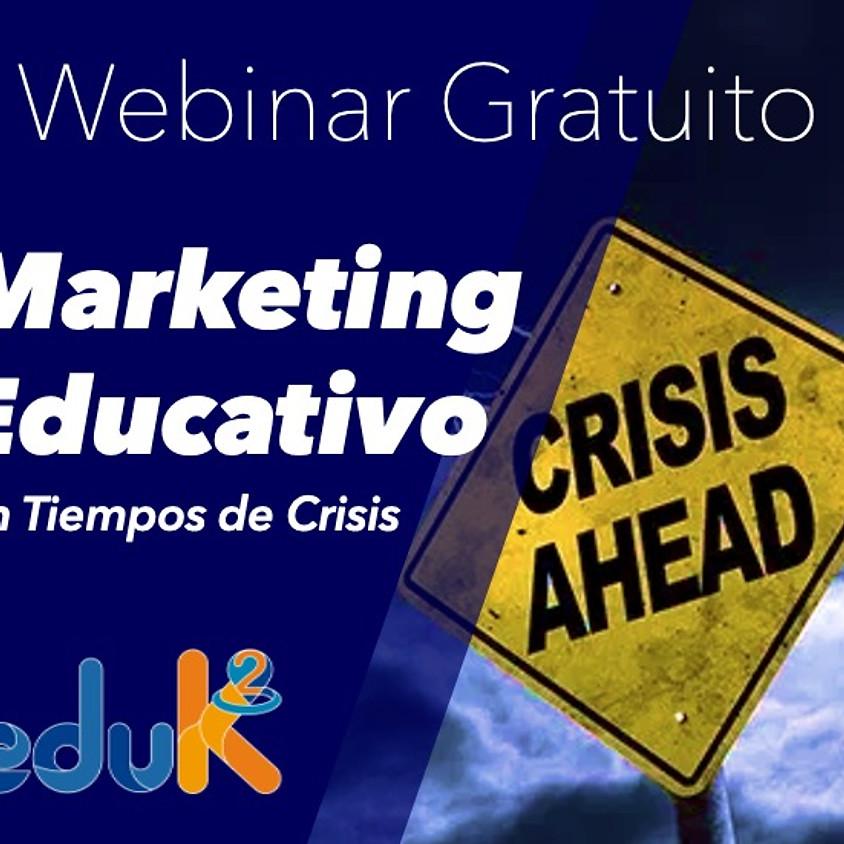 Marketing Educativo en Tiempos de Crisis