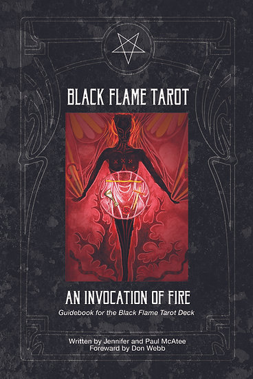The Black Flame Tarot: Invocation of Fire