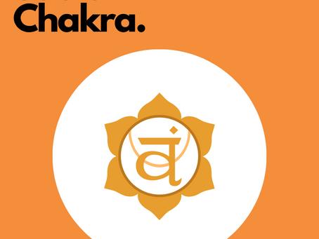 Sacral Chakra - Svadhisthana