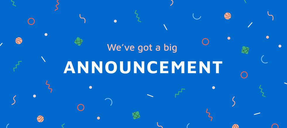 weve got a big announcement-01.jpg