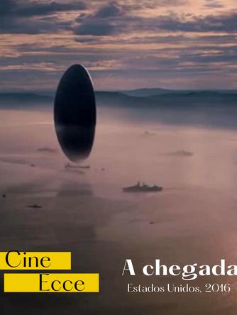 """Cinecce discute teorias da Linguagem com o filme """"A Chegada"""""""