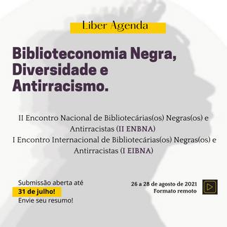 Submissão de resumos aberta para o II Encontro Nacional de Bibliotecários Negros e Antirracistas