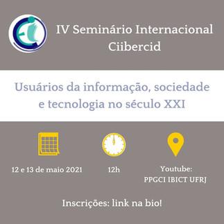 IV Seminário Internacional Ciibercid acontecerá nos dias 12 e 13 de maio
